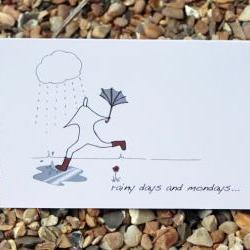 A6 Rainy days and Mondays card (anonymity range)